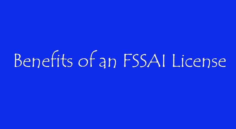 Benefits of an FSSAI License