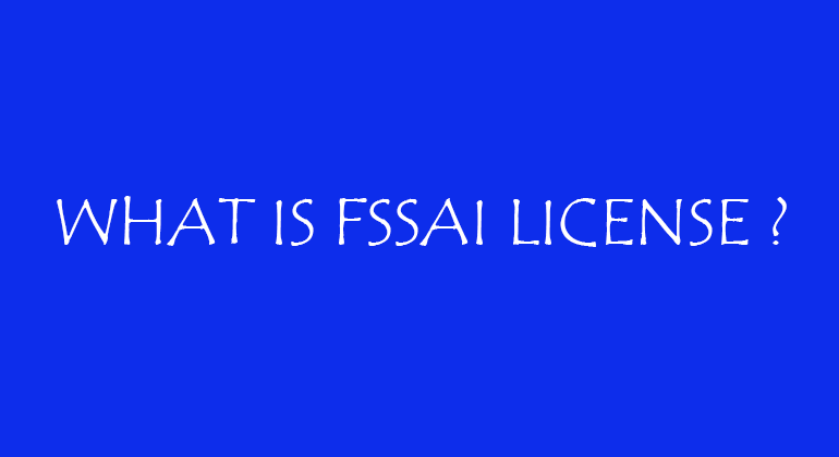 What is fssai license?