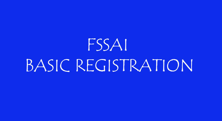 FSSAI Basic Registration